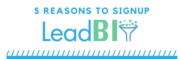 Infographic: 5 reason to signup on LeadBI